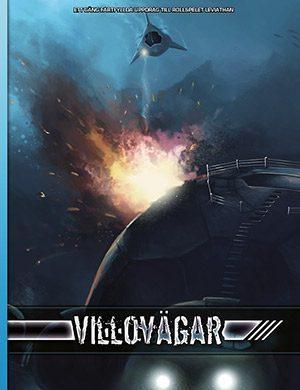 Villovägar är en berättelse till rollspelet Leviathan.