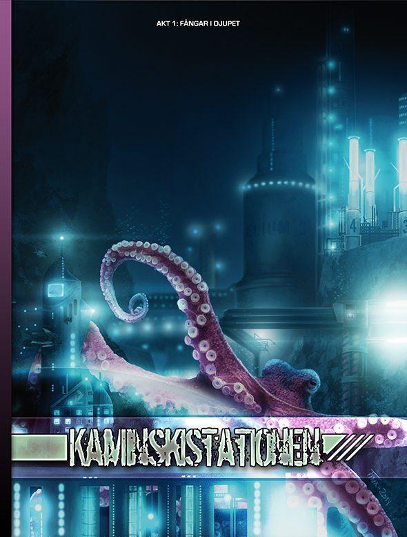 Kaminskistationen - Akt 1: Fångar i djupet.